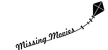 Missing Movies and beyond borders - stories of freedom and friendship